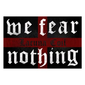 Lacuna Coil, Flag, We Fear Nothing